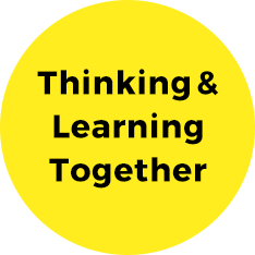 Thinking & Learning Together